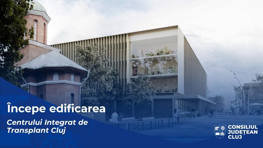 Începe edificarea, la Cluj, a primului Centru Integrat de Transplant din România și din Sud-Estul Europei